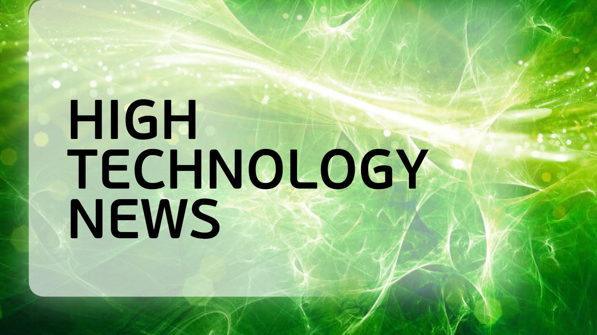 High Technology News